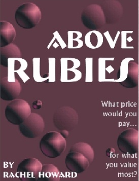 Book Cover: Above Rubies by Rachel Howard