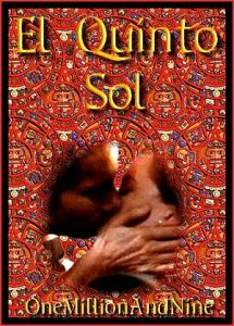 Book Cover: El Quinto Sol by One Million and Nine