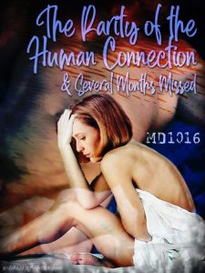 Book Cover: Rarity of the Human Connection by MD1016