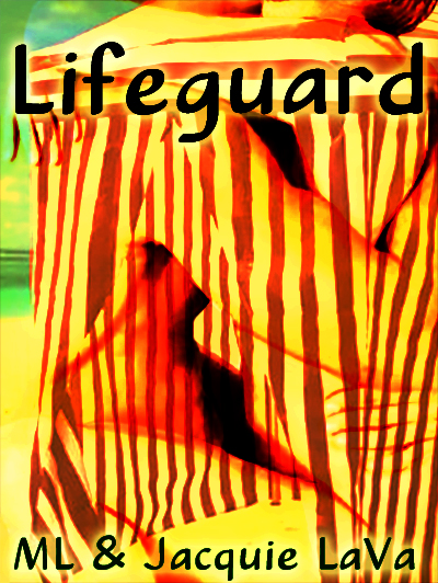 Book Cover: Lifeguard by ML & Jacquie LaVa