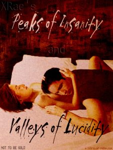 Book Cover: Peaks of Insanity & Valleys of Lucidity by XRae
