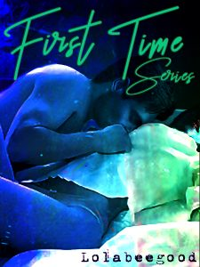 Book Cover: First Time Series by Lolabeegood