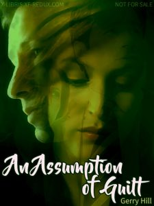 Book Cover: Assumption of Guilt, An by Gerry Hill
