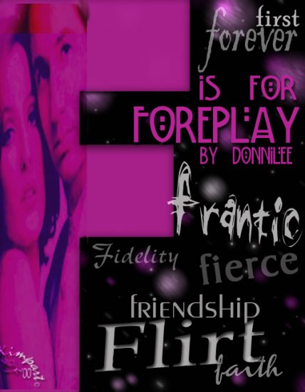 F is for Foreplay & Foreplay With Results by Donnilee