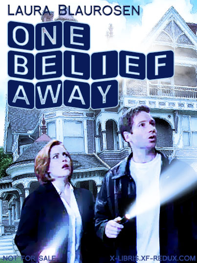 Book Cover: One Belief Away by Laura Blaurosen