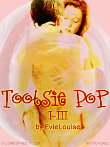 Book Cover: Tootsie Pop I-III by EvieLouise