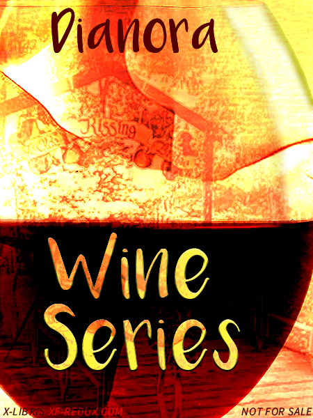 Book Cover: Wine Series by Dianora