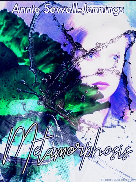 Metamorphosis by Annie Sewell-Jennings