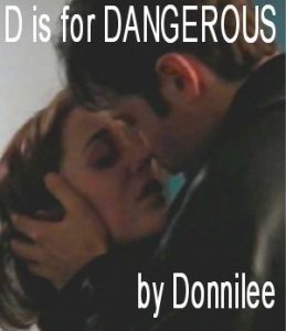 Book Cover: D is for Dangerous by Donnilee