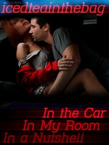 Book Cover: In the Car Series by Icedteainthebag