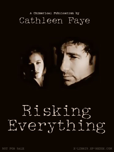Book Cover: Risking Everything by Cathleen Faye