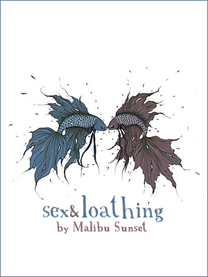 Book Cover: Sex and Loathing by MalibuSunset