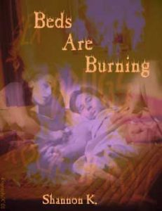Book Cover: Beds Are Burning by ShannonK