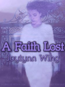 Book Cover: Faith Lost, A by Joylynn