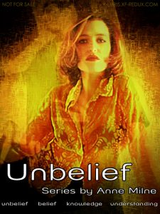 Book Cover: Unbelief Series by Anne Milne