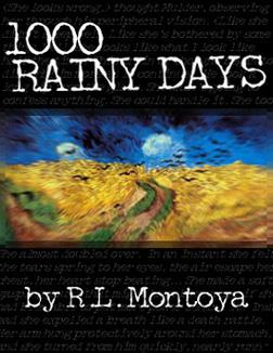 Book Cover: 1,000 Rainy Days by RL Montoya