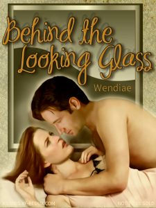 Book Cover: Behind the Looking Glass by Wendiae