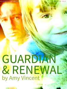 Book Cover: Guardian & Renewal by Amy Vincent