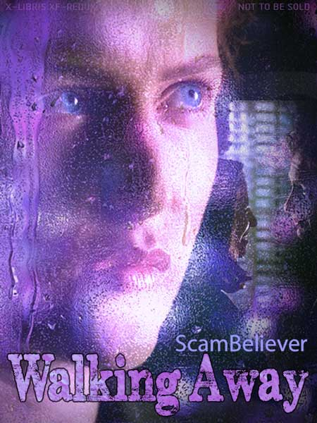 Book Cover: Walking Away Series by ScamBeliever