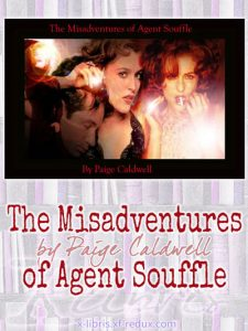 Book Cover: Misadventures of Agent Souffle by Paige Caldwell