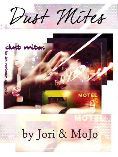 Book Cover: Dust Mites by Jori & MoJo