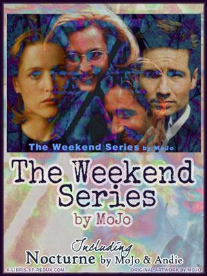 Weekend Series by MoJo