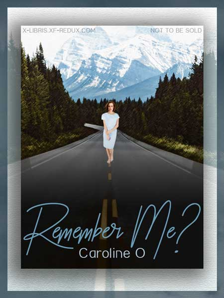 Book Cover: Remember Me? by Caroline O