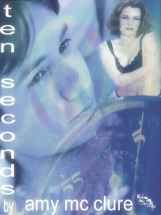 Book Cover: Ten Seconds by Amy McClure