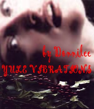 Yule Vibrations & New Year's Buzz by Donnilee