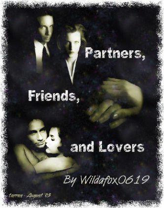 Partners, Friends & Lovers by Wildafox0619