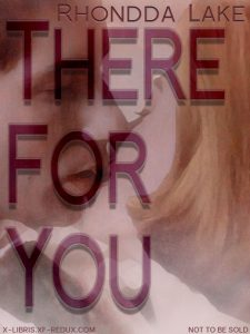 Book Cover: There For You by Rhondda Lake