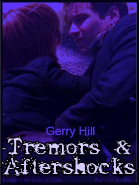 Tremors & Aftershocks by Gerry Hill