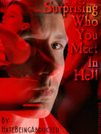 Surprising Who You Meet in Hell by HateBeingAbducted