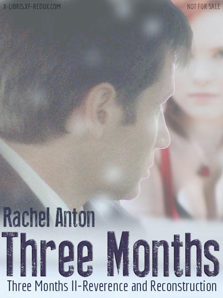 Three Months I & II by Rachel Anton