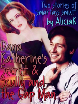 DK's Secret & Scully and the Gap Man by AliciaK