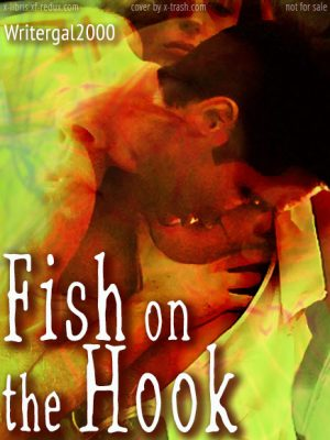 Fish on the Hook by Writergal2000