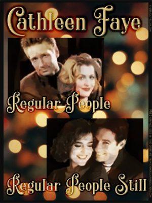 Regular People + Regular People Still by Cathleen Faye