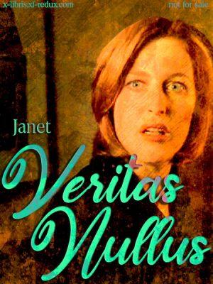 Veritas Nullus by Janet