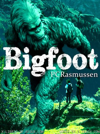 Bigfoot by PC Rasmussen