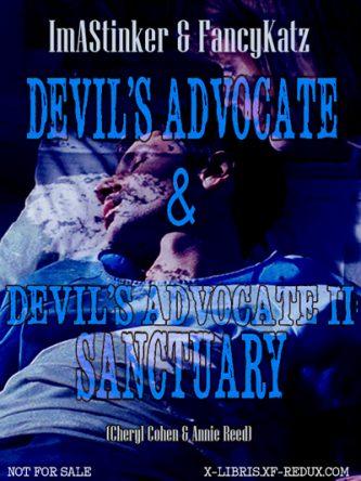 Devil's Advocate I & II by ImAStinker & FancyKatz