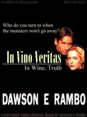 In Vino Veritas by Dawson E Rambo
