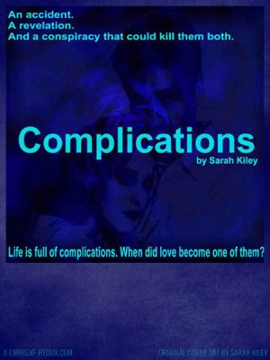 Complications Trilogy by Sarah Kiley