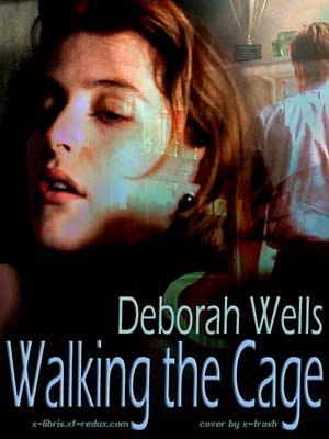 Walking the Cage by Deborah Wells