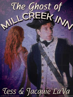 Ghost of Millcreek Inn by Tess & Jacquie LaVa